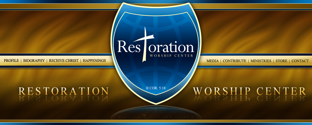 Restoration Worship Center Restoring Humanity By The